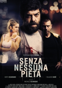 SENZA NESSUNA PIETA' AL TUSCIA FILM FEST