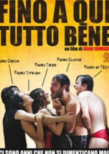 FINO A QUI TUTTO BENE AL TUSCIA FILM FEST